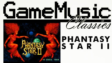 Game Music Classics 008 - Phantasy Star II - Rise or Fall - YouTube Thumb